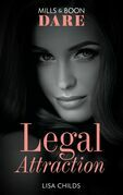 Legal Attraction (Mills & Boon Dare) (Legal Lovers, Book 2)