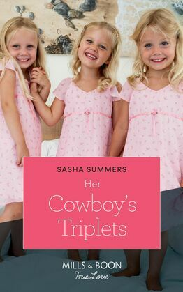 Her Cowboy's Triplets (Mills & Boon True Love) (The Boones of Texas, Book 7)