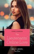 The Lieutenants' Online Love (Mills & Boon True Love) (American Heroes, Book 37)