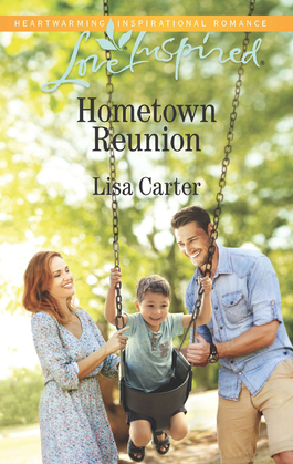 Hometown Reunion (Mills & Boon Love Inspired)