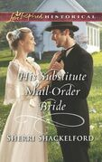 His Substitute Mail-Order Bride (Mills & Boon Love Inspired Historical) (Return to Cowboy Creek, Book 2)