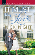 It Must Be Love (Mills & Boon Kimani) (The Chandler Legacy, Book 3)