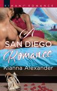 A San Diego Romance (Mills & Boon Kimani) (Millionaire Moguls, Book 6)