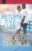 Return To Me (Mills & Boon Kimani) (The DuGrandpres of Charleston, Book 3)