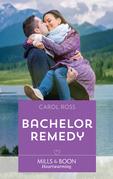 Bachelor Remedy (Mills & Boon Heartwarming) (Seasons of Alaska, Book 5)
