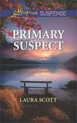 Primary Suspect (Mills & Boon Love Inspired Suspense) (Callahan Confidential, Book 5)