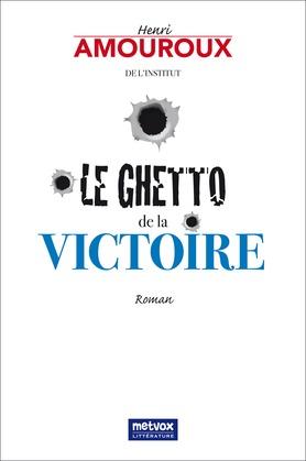 Le Ghetto de la victoire