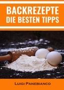 Backrezepte Die Besten Tipps