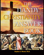 The Handy Christianity Answer Book