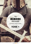 La Mmoire froisse