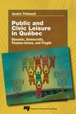 Public and civil leisure in Quebec