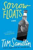 Sorrow Floats: A Novel