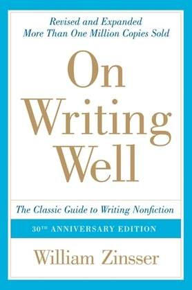 On Writing Well, 30th Anniversary Edition