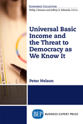 Universal Basic Income and the Threat to Democracy as We Know It