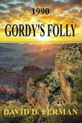 Gordy's Folly