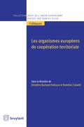 Les organismes européens de coopération territoriale
