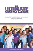 The Ultimate Guide for Parents