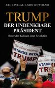 Trump: Der undenkbare Präsident