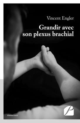Grandir avec son plexus brachial