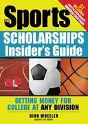 Sports Scholarships Insider's Guide