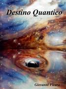 Destino Quantico