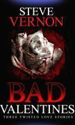 Bad Valentines (Bad Valentines #1)