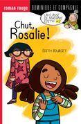 Chut, Rosalie !