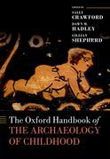 The Oxford Handbook of the Archaeology of Childhood