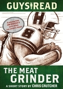 Guys Read: The Meat Grinder