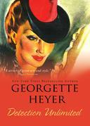 Georgette Heyer - Detection Unlimited