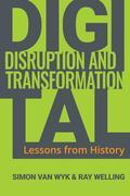 Digital Disruption and Transformation