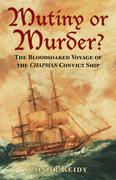 Mutiny or Murder?