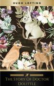 The Story of Doctor Dolittle (Illustrated)