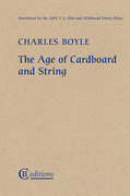 The Age of Cardboard and String