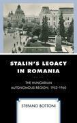 Stalin's Legacy in Romania