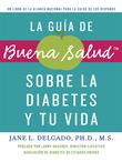 La guia de Buena Salud sobre la diabetes y tu vida