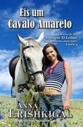 Eis um Cavalo Amarelo (Edição Portuguesa)