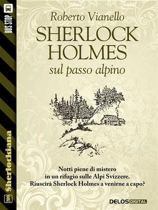 Sherlock Holmes sul passo alpino