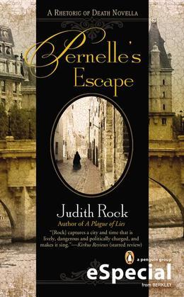 Pernelle's Escape: A Rhetoric of Death Novella