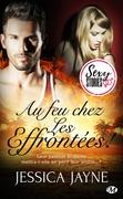 Au feu chez Les Effrontées ! - Sexy Stories