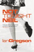 Not Tonight Neil