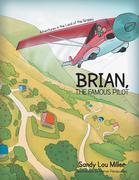 Brian, the Famous Pilot