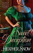 Sweet Deception: A Veiled Seduction Novel
