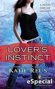 Katie Reus - Lover's Instinct: A Moon Shifter Novella (An eSpecial from New American Library)