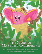 The Story of Mary the Caterpillar
