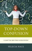 Top-Down Confusion