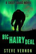 Big Hairy Deal (Bigfoot Tales, #2)