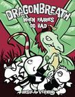 Dragonbreath #7: When Fairies Go Bad