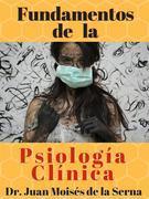 Fundamentos de la Psicología Clínica