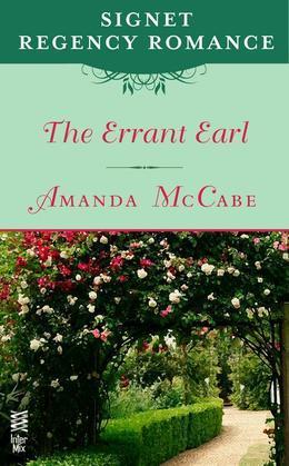 The Errant Earl: Signet Regency Romance (InterMix)